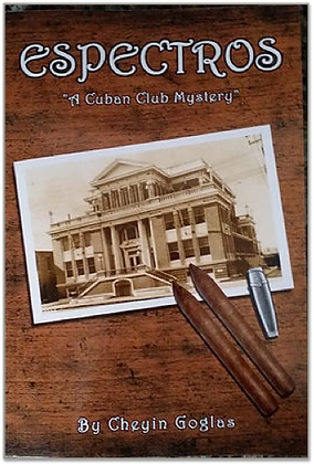 """Espectros, A Cuban Club Mystery"" by Mambi Cheyin Goglas - SEE Links Below"
