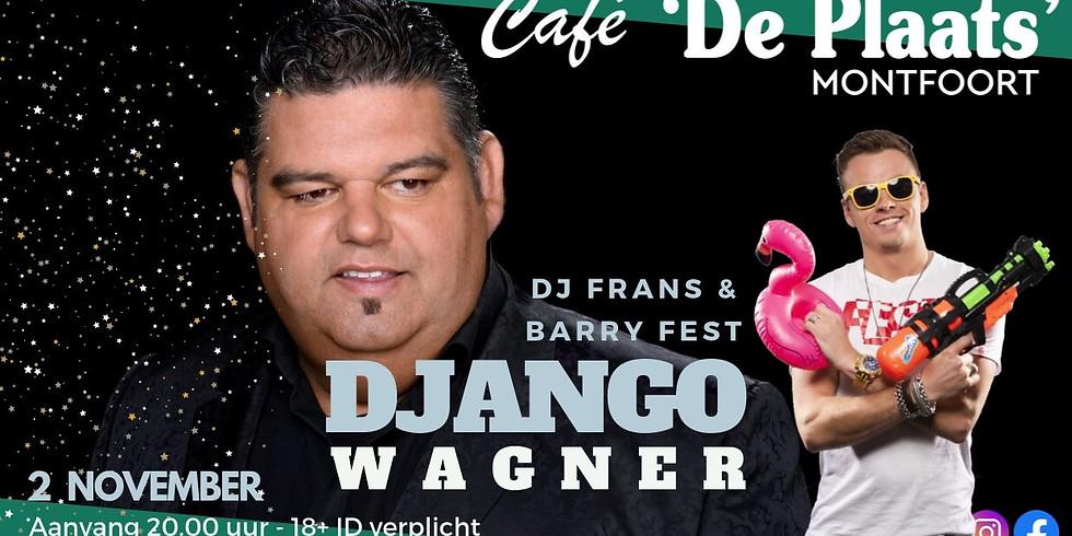 Django Wagner & Barry Fest