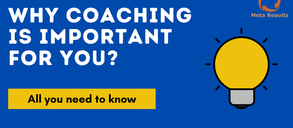 Why Coaching is Important for You? | All you need to know.