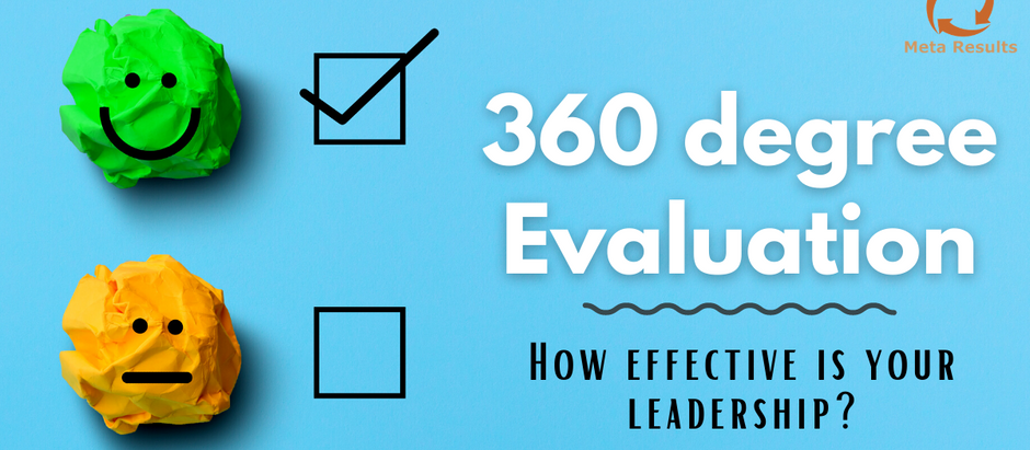 360 degree Evaluation- How Effective Is Your Leadership?