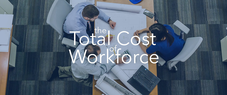 Total Cost of Workforce (TCOW)