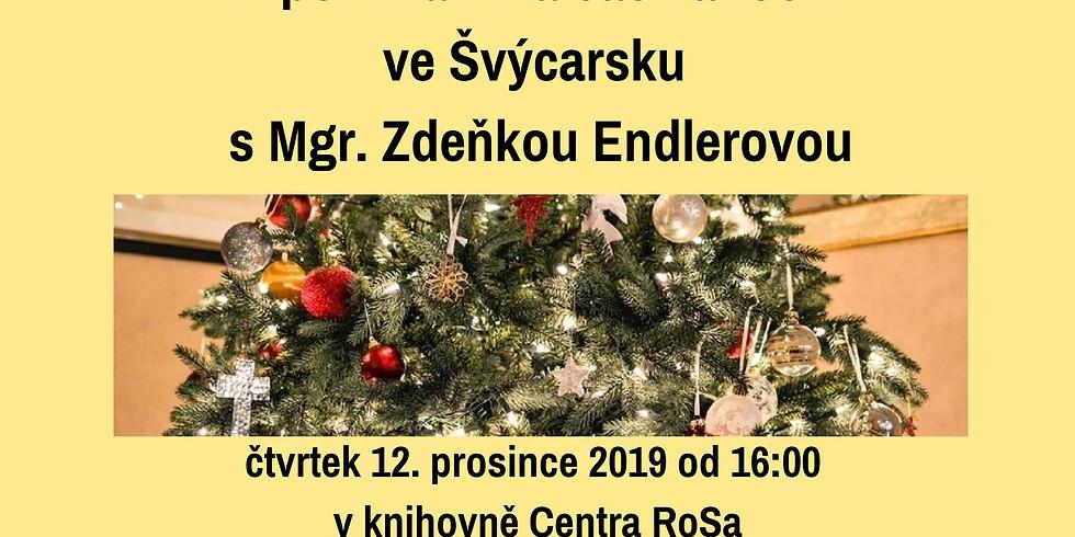 Vzpomínání na čas vánoční ve Švýcarsku