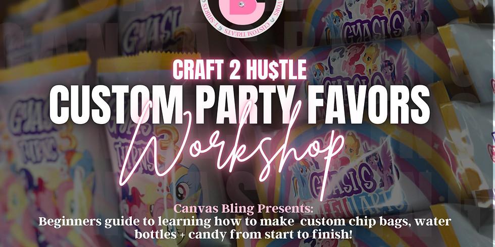 Party Favors Workshop