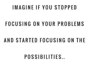 Look for Possibility Instead
