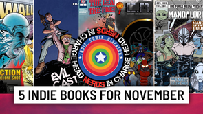 5 Indie Comic Recommendations For November