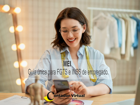 MEI - Guia única para FGTS e INSS de empregado.