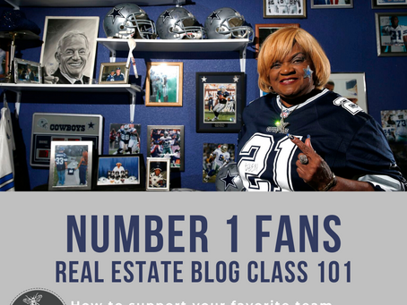 Number One Fans...Real Estate Blog Class 101