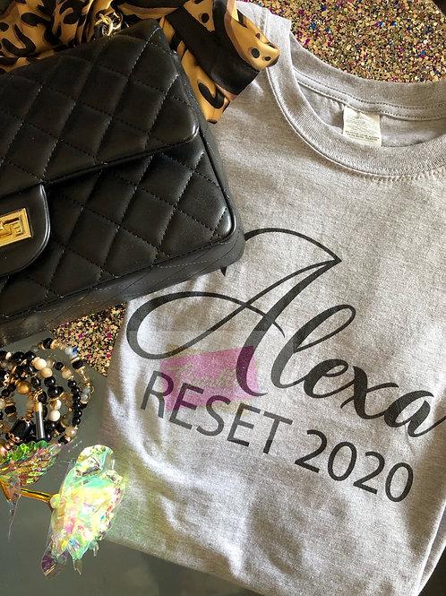 Alexa Reset 2020 Tee
