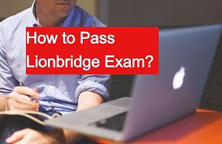 How to Pass Lionbridge Exam?