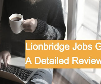 Complete Guide to Lionbridge Jobs
