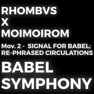 BABEL SYMPHONY (LIVE VIDEO/RECORDINGS)