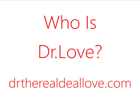 Who Is Dr.Love?