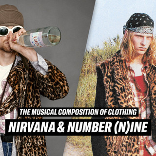 The Musical Composition of Clothing: Nirvana and Number (N)ine