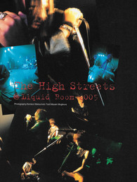 The High Streets Performing at Liquid Room, 2005