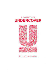 Labyrinth of Undercover - 25 Year Retrospective