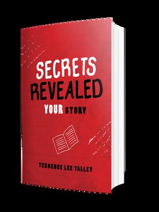 Secrets Revealed: YOUR Story