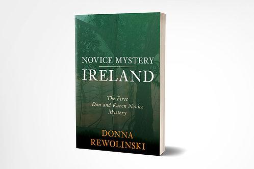 Novice Mystery Ireland: The First Dan and Karen Novice Mystery