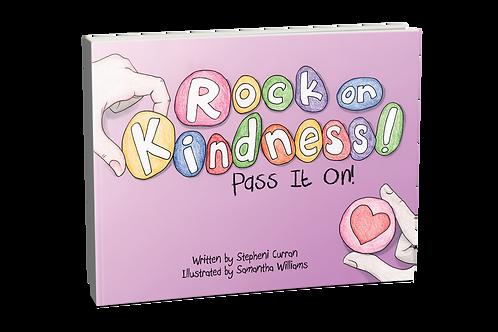 Rock on Kindness! Pass it On! [paperback]