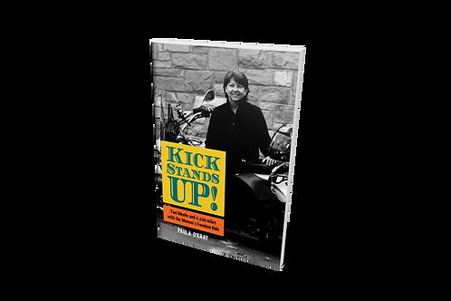 Kickstands Up! [paperback]