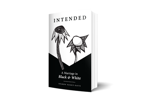 DONATION + Intended: A Marriage in Black & White - PAPERBACK
