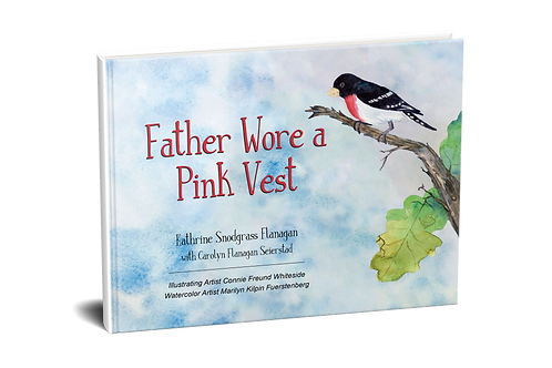 Father Wore a Pink Vest [hardcover]