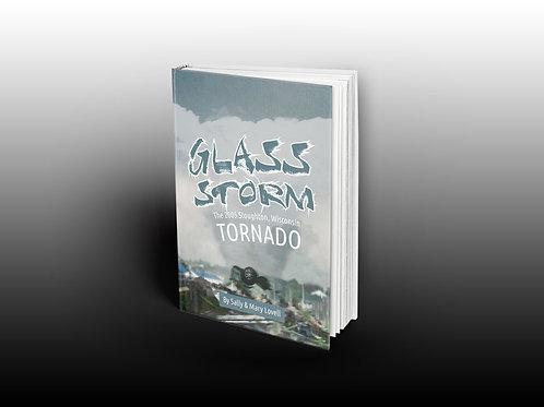 Glass Storm: The 2005 Stoughton, Wisconsin Tornado