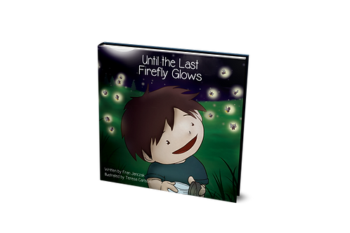 Until the Last Firefly Glows [paperback]