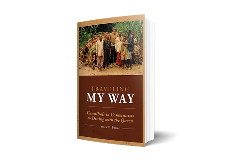 Traveling My Way: Cannibals to Communists to Dining with the Queen [paperback]