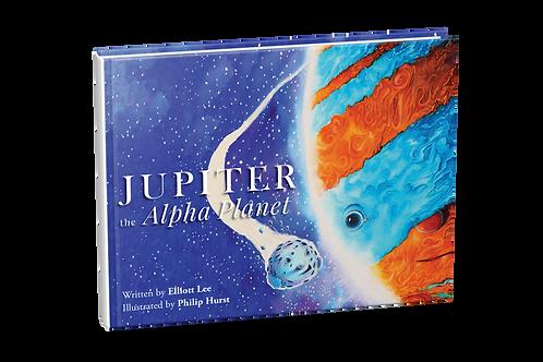 Jupiter the Alpha Planet [hardcover]