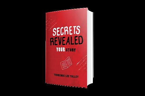 Secrets Revealed: YOUR Story - Paperback - Full color journal