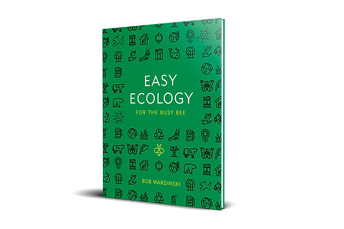 Easy Ecology for the Busy Bee [paperback]