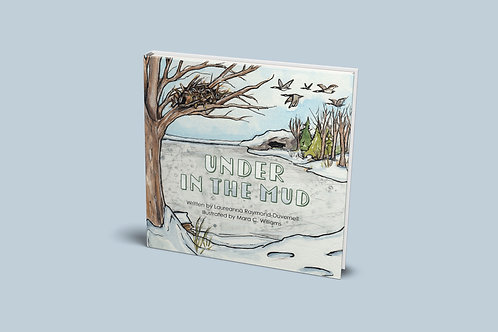 Under in the Mud - Hardcover