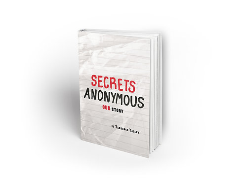 Secrets Anonymous: Our Story - Paperback