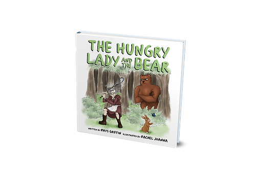 The Hungry Lady and the Bear [hardcover]