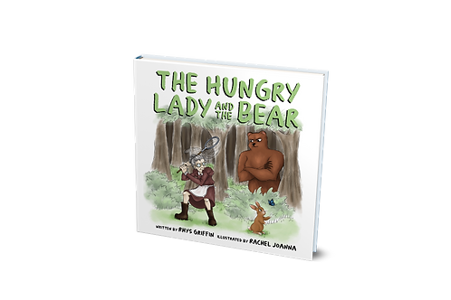 The Hungry Lady and the Bear [paperback]