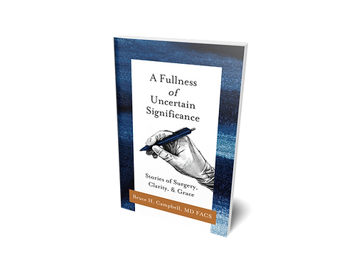 A Fullness of Uncertain Significance [hardcover]