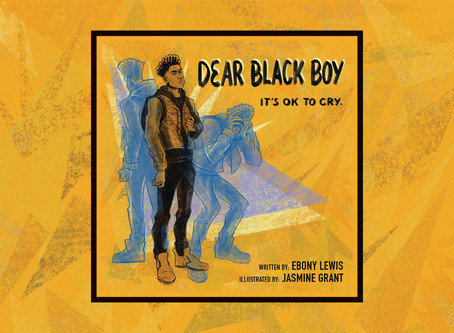 Ebony Lewis - Author of Dear Black Boy: It's OK to Cry