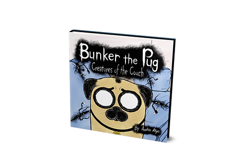 Bunker the Pug: Creatures of the Couch [hardcover]