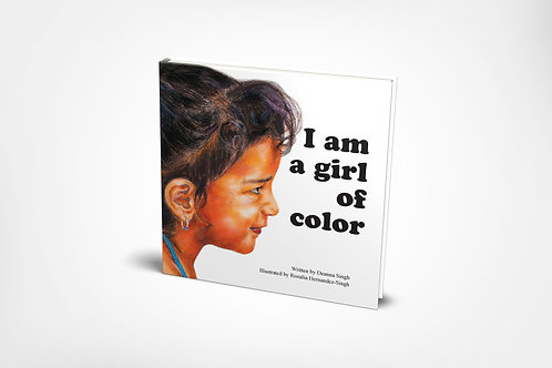 I Am a Girl of Color [hardcover]