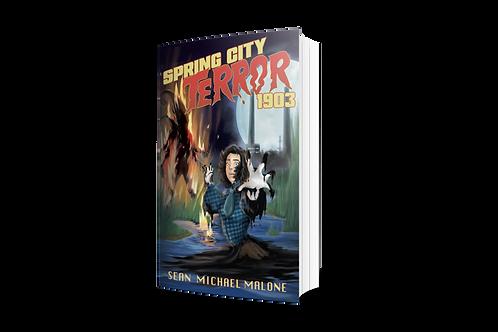 Spring City Terror 1903 [paperback]