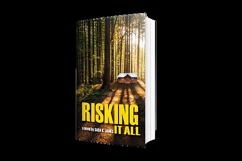 Risking it All [paperback]