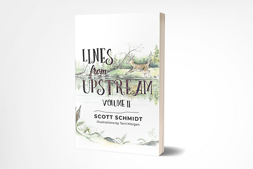 Lines from Upstream: Volume II [hardcover]