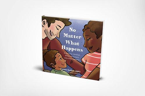 No Matter What Happens [paperback]