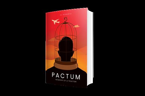 PACTUM: Memoir of a Traitor [hardcover]