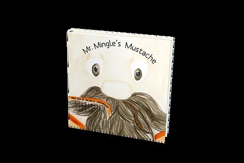 Mr. Mingle's Mustache [paperback]