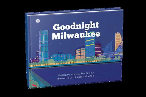 Goodnight Milwaukee [hardcover]