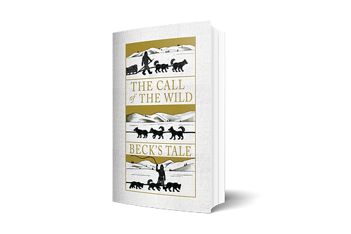 The Call of the Wild: Beck's Tale - PAPERBACK