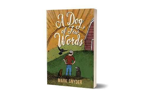 A Dog of Few Words [paperback]