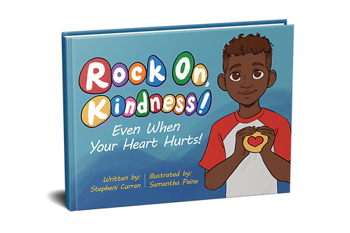 Rock On, Kindness! Even When Your Heart Hurts! [paperback]