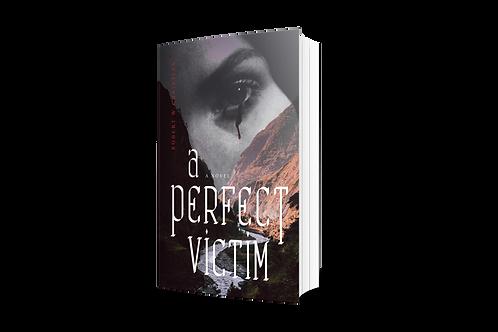 A Perfect Victim [paperback]